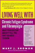 Living Well with CFS and Fibromyalgia
