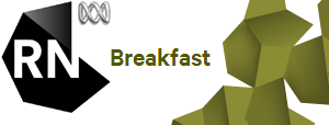 Radio National Breakfast