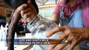 God and goat's milk helping people heal
